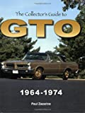 Collector's Guide to GTO 1964-1974
