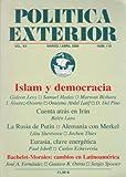 Islam y democracia (Politica Exterior: Vol. XX, Marzo/Abril 2006, Num. 110)