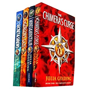 The Companions Quartet 4 Books Julia Golding Collection Set Pack (The Companions Quartet) (Julia Golding) (Secret of the Sirens, The Chimera's Curse, The Gorgon's Gaze, Mines of the Minotaur)