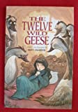 The Twelve Wild Geese (0590456849) by Faulkner, Matt