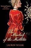 The Mischief of the Mistletoe. Lauren Willig (0749040076) by Willig, Lauren