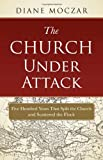 img - for The Church Under Attack book / textbook / text book