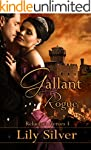 Gallant Rogue (Reluctant Heroes Book...