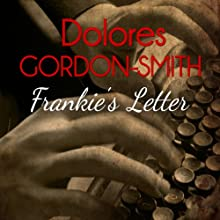Frankie's Letter Audiobook by Dolores Gordon-Smith Narrated by David Thorpe