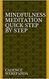 Mindfulness Meditation Quick Step By Step
