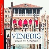 """Literarischer Reisef�hrer Venedigvon """"Franz Peter Waiblinger"""""""