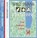 Jung Chang Wild Swans: Three Daughters of China
