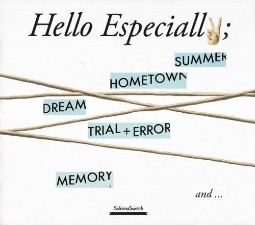 Hello Especially(初回生産限定盤)(DVD付)