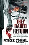 img - for They Dared Return: The True Story of Jewish Spies Behind the Lines in Nazi Germany book / textbook / text book
