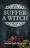 img - for Suffer a Witch - Chapter One: a paranormal serial fiction book / textbook / text book
