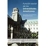 Función social de las Universidades Americanas : SEGUNDA CONFERENCIA INTERAMERICANA