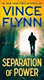 img - for Separation of Power (A Mitch Rapp Novel) book / textbook / text book