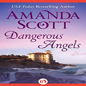 Dangerous Angels | [Amanda Scott]