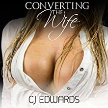 Converting the Wife: Milking, Book 5 Audiobook by C J Edwards Narrated by C J Edwards