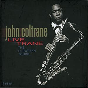 Live Trane: The European Tours 1961-1963