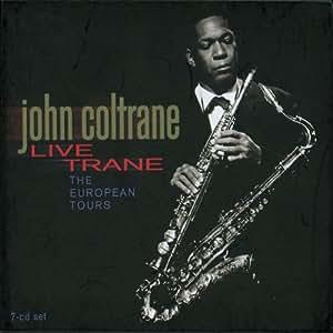 Live Trane: The European Tours 1961-1963