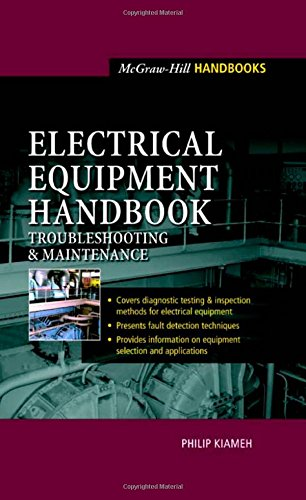 Electrical Equipment Handbook : Troubleshooting And Maintenance