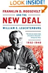 Franklin D. Roosevelt and the New Dea...