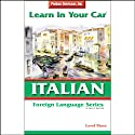 Learn in Your Car: Italian, Level 3  by Henry N. Raymond, Ester Pavelko Narrated by uncredited