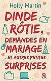 Dinde r�tie, demandes en mariage et autres petites surprises (&H)