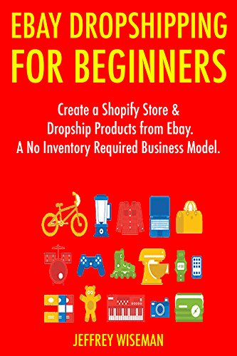 ebay-dropshipping-for-beginners-2017-create-a-shopify-store-dropship-products-from-ebay-a-no-invento