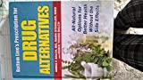 img - for By Robin Young ND Balch James F. MD Balch Mark ND Ste Bottom Line's Prescription for Drug Alternatives : All-Natural Options for Better Health Without the [Hardcover] book / textbook / text book