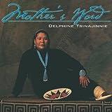echange, troc Delphine Tsinajinnie - Mother's Word.