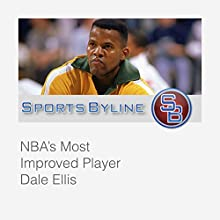 NBA Playoff Performers: Dale Ellis Radio/TV Program by Ron Barr Narrated by Ron Barr, Dale Ellis