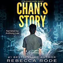 Chan's Story: A Numbers Game Short Audiobook by Rebecca Rode Narrated by Anthony Lee