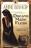 Dreams Made Flesh (Black Jewels, Book 5) (0451460138) by Bishop, Anne