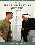 img - for The Israel/Palestine Question: A Reader (Rewriting Histories) book / textbook / text book
