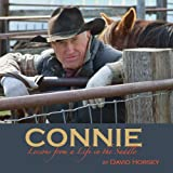img - for Connie: Lessons from a Life in the Saddle book / textbook / text book