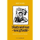 """Hiatz wird nur nou g`locht: Gedichte in steirischer Mundartvon """"Sepp Mair"""""""