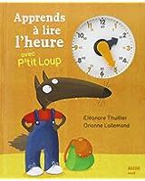 Apprends à lire l'heure avec P'tit Loup
