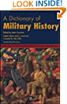 A Dictionary of Military History (and...