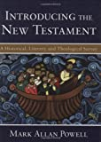 img - for Introducing the New Testament: A Historical, Literary, and Theological Survey book / textbook / text book