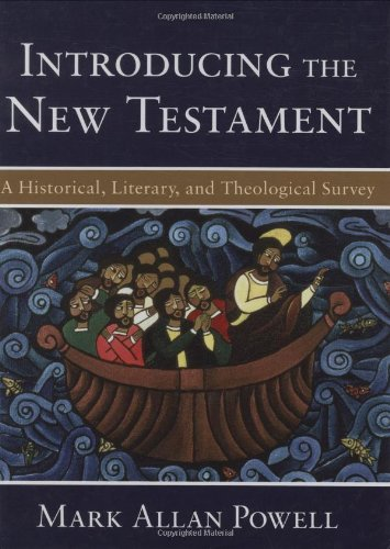 Introducing the New Testament: A Historical, Literary,...