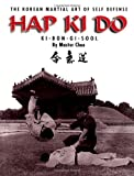 Hap Ki Do: The Korean Art of Self Defense