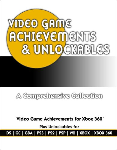 Video Game Achievements & Unlockables: Prima Official Game Guide (Prima Official Game Guides)