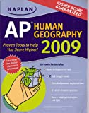 img - for Kaplan AP Human Geography 2009 book / textbook / text book
