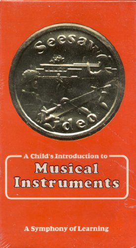 SEESAW VIDEO: A Child's Introduction to Musical Instruments (A Symphony of Learning)