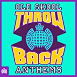 Throwback Old Skool Anthems - Ministr...
