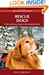 Rescue Dogs: Crime and Rescue Canines...