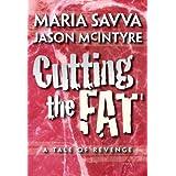 Cutting The Fat ~ Maria Savva