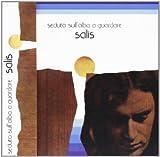 Seduto Sull'Alba a Guardare by Salis (2010-09-23?