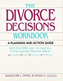 Divorce Decisions Workbook: A Planning and Action Guide to the Practical Side of  Divorce