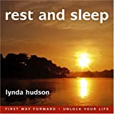 Rest and Sleep... Play it when you go to bed and you may not hear the end (Lynda Hudson's Unlock Your Life Audio CDs for Adults and Teenagers)