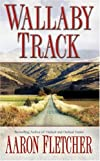 Wallaby Track (Outback Sagas)