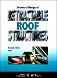 img - for Structural Design of Retractable Roof Structures (Advances in Architecture) by K. Ishii (2000-03-23) book / textbook / text book