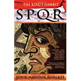 "Spqr I: The Kings Gambitvon ""John Maddox Roberts"""